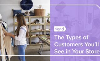 8 Common types of customers in retail (and how to sell to them)