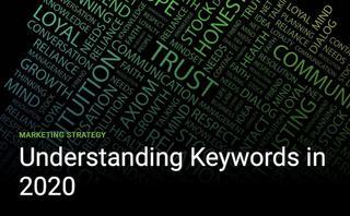 Understanding Keywords in 2020