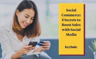 5 Secrets to boost sales with social media