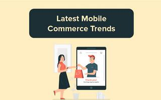 Mobile Commerce: 7 latest trends in 2021