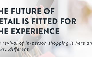 Reinventing the in-store experience: the reshaping of retail
