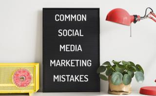 8 Common social media marketing mistakes brands still make
